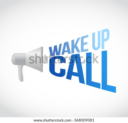 wake up call megaphone message at loud. concept illustration design - stock photo