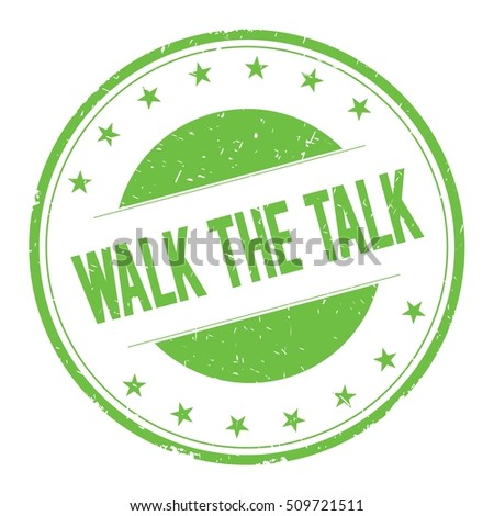 WALK-THE-TALK stamp sign text word logo green.