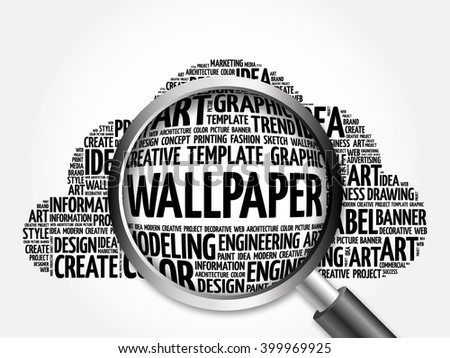 WALLPAPER word cloud with magnifying glass, business concept