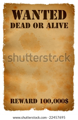 Wanted dead or alive poster - stock photo