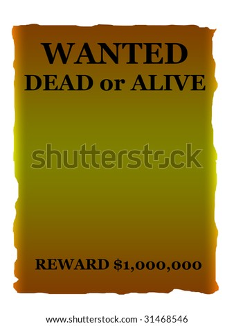 Wanted dead or alive poster in wild west style isolated on white background with copy space. - stock photo