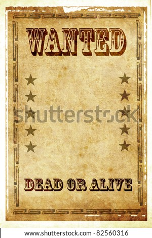Wanted dead or alive vintage poster - stock photo