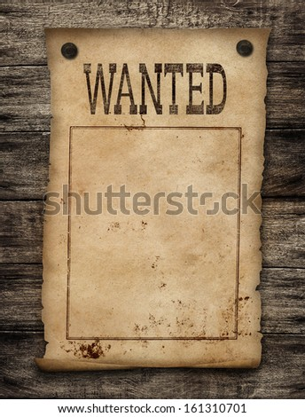 Wanted dead or live paper background. Wild west poster. - stock photo