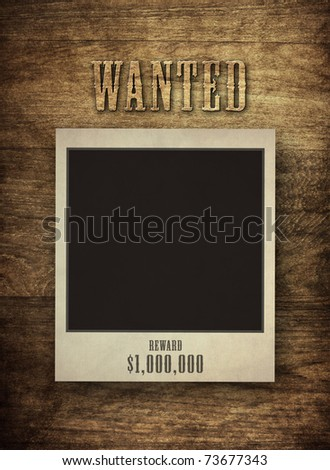 Wanted Photo Frame On Wooden Background Stock Illustration 73677343 ...
