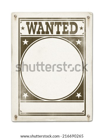 Wanted poster isolated on white background - stock photo