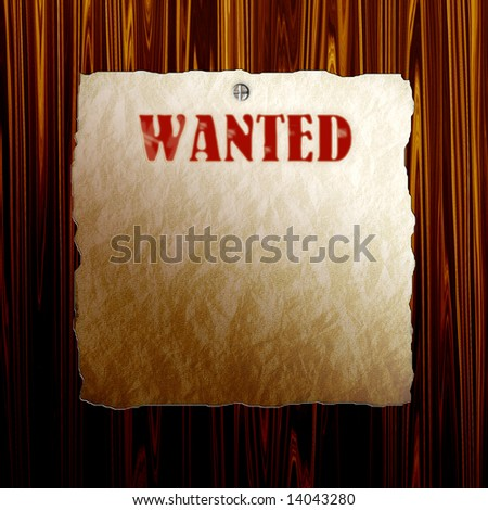 Wanted Poster On Wood - stock photo