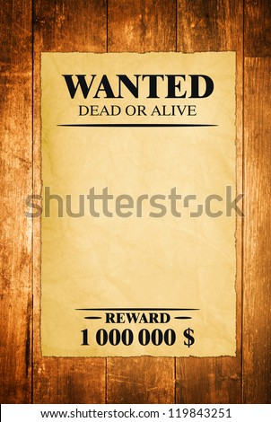 Wanted Sheet, Old Paper on Wood Texture Background