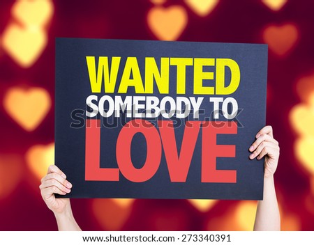 Wanted Somebody to Love card with heart bokeh background - stock photo