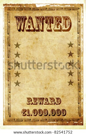 Wanted vintage poster - stock photo