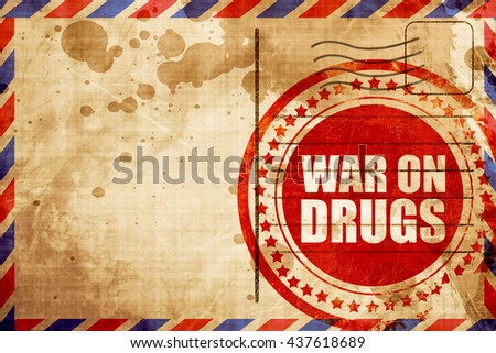 war on drugs, red grunge stamp on an airmail background - stock photo