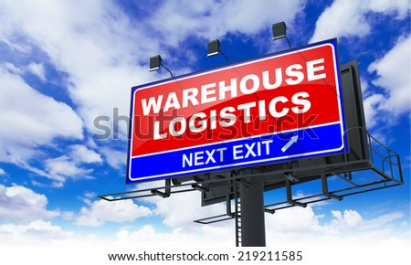 Warehouse Logistics - Red Billboard on Sky Background. Business Concept. - stock photo