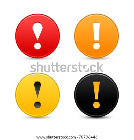 Warning attention sign with exclamation mark symbol. Colored round web 2.0 button with shadow on white. Bitmap copy my vector ID: 60523981 - stock photo