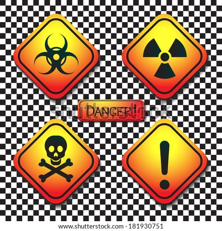 Warning labels - bio-hazard, radiation, poison, danger, and a plaque with the inscription-dangerous.Raster. - stock photo