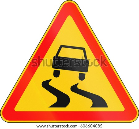 Warning road sign used in Belarus - Slippery road.