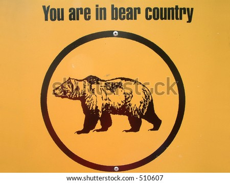 Warning sign in Kluane NP,Yukon,Canada. - stock photo