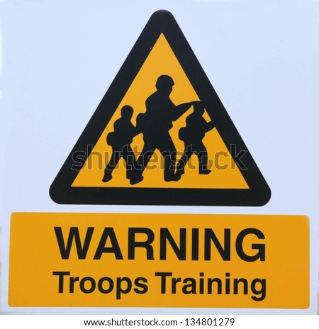 Warning Troops Training road sign. - stock photo