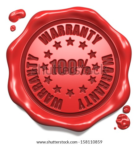 Warranty 100 Percent- Stamp on Red Wax Seal Isolated on White. Business Concept. 3D Render.