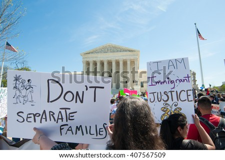 WASHINGTON APRIL 18:  Supporters of President Obama's DAPA and DACA policies on immigration and deportation gathered at the Supreme Court during oral argument in Washington, DC on April 18, 2016.