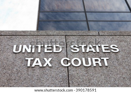 WASHINGTON, DC - NOVEMBER 12: United States Tax Court in Washington, DC on November 12, 2015. The court specializes in ruling on disputes over federal income tax.