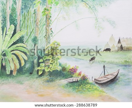 water color landscape painting  Show tree, banana tree, bamboo tree and wooden boat in a canal with farmer house near the field show buffalo in the yard, farmer house in Thailand