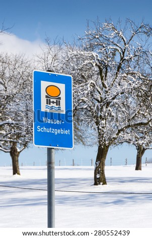 water protection area sign, germany, in winter season - stock photo
