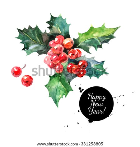 Watercolor Christmas holly branch with berry. Happy New Year card - stock photo