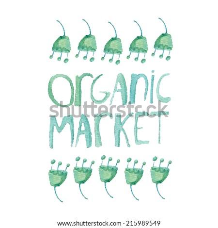 watercolor hand drawn organic market - stock photo