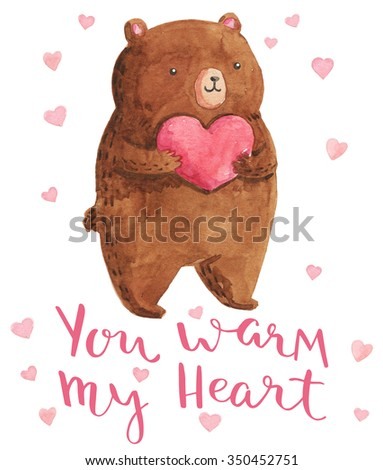 Watercolor illustration bear with heart. Bright design for kid party. You warm my heart - handmade calligraphy. - stock photo