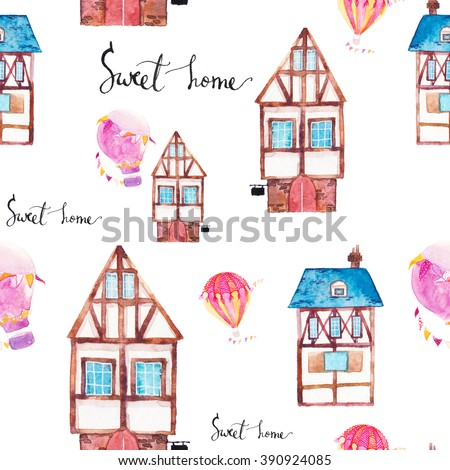 Watercolor seamless pattern with fantasy houses and hot air balloons. Hand drawn buildings, sweet home calligraphy text, air balloons with party garlands on white background. Artistic wallpaper design - stock photo
