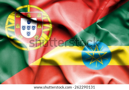 Waving flag of Ethiopia and Portugal  - stock photo