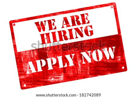 We are hiring, job opening, plate, illustrated with grunge textures, cutout, isolate on white background. - stock photo