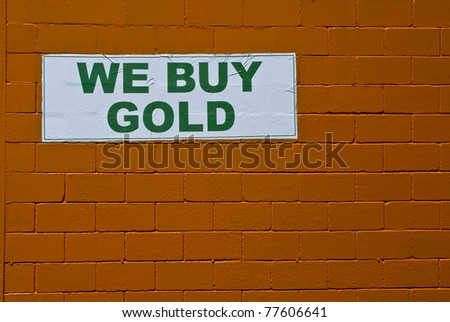 we buy gold sign - stock photo