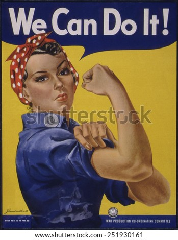 We Can Do It!' World War 2 poster boosting morale of American women contributing to the war effort. It was created by J. Howard Miller for Westinghouse Company in 1942. - stock photo