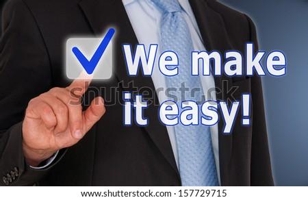 We make it easy ! - stock photo