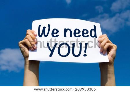 we need you - stock photo