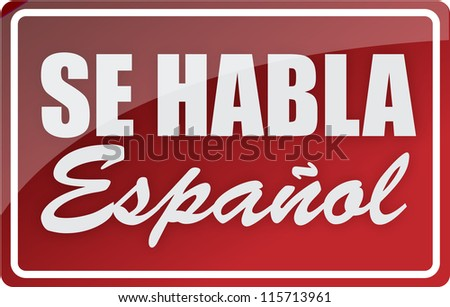 We speak spanish sign illustration design over white