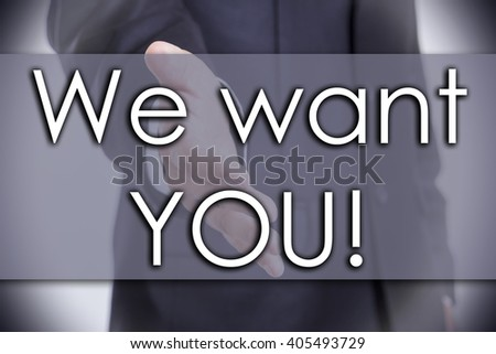 We want YOU! - business concept with text - horizontal image - stock photo