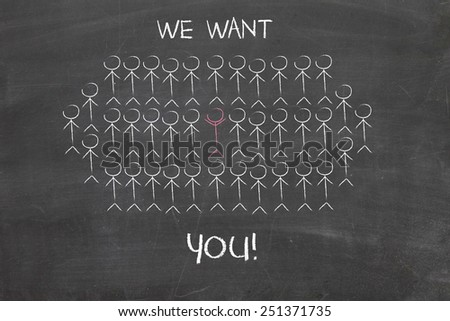 We want you sketch on a chalkboard - stock photo