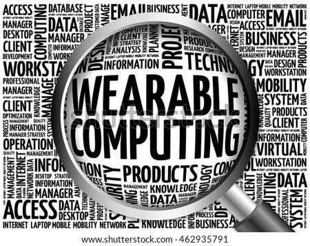 Wearable Computing word cloud with magnifying glass, business concept 3D illustration