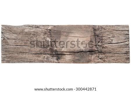 Weathered wooden plank isolated on white background - stock photo