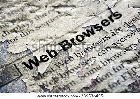 Web browsers grunge concept - stock photo
