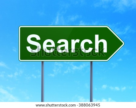 Web development concept: Search on road sign background