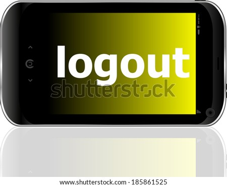 Web development concept: smartphone with word logout on display - stock photo