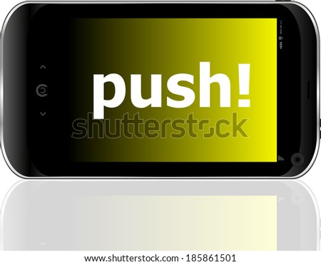 Web development concept: smartphone with word push on display - stock photo