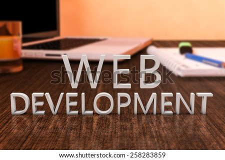 Web Development - letters on wooden desk with laptop computer and a notebook. 3d render illustration. - stock photo