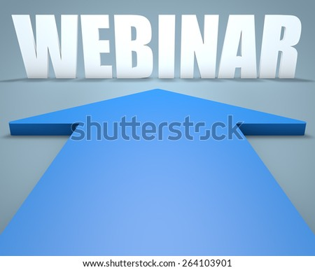 Webinar - 3d render concept of blue arrow pointing to text. - stock photo