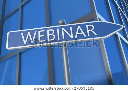 Webinar - illustration with street sign in front of office building. - stock photo