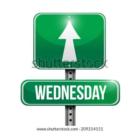 wednesday street sign illustration design over a white background - stock photo