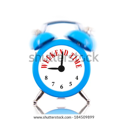 Weekend time! Alarm clock ringing isolated on white - stock photo