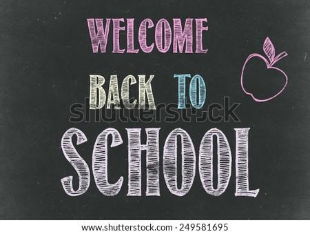 Welcome Back to School Chalkboard - stock photo